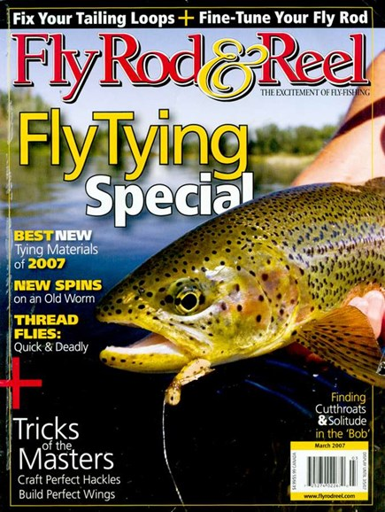 Fly Rod & Reel Magazine Cover - 3/1/2007
