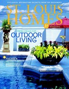 St Louis Homes and Lifestyles Magazine 6/1/2005