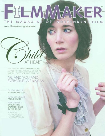Filmmaker: The Magazine Of Independent Film Cover - 5/1/2005