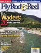 Fly Rod & Reel Magazine 4/1/2007