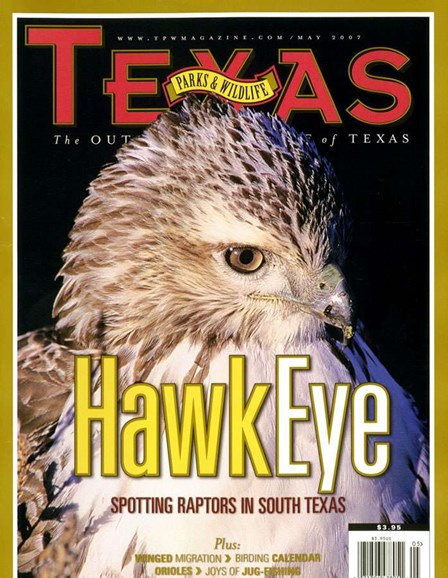 Texas Parks & Wildlife Cover - 5/1/2007