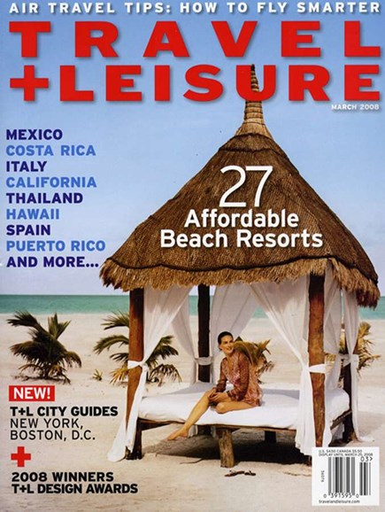 Travel + Leisure Cover - 3/1/2008