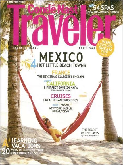 Condé Nast Traveler Cover - 4/1/2008