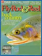 Fly Rod & Reel Magazine 7/1/2008