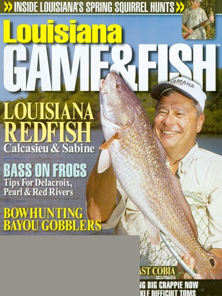 Louisiana Game & Fish Cover - 4/1/2009