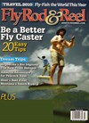 Fly Rod & Reel Magazine | 3/1/2010 Cover