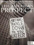 The American Prospect Magazine 1/1/2012