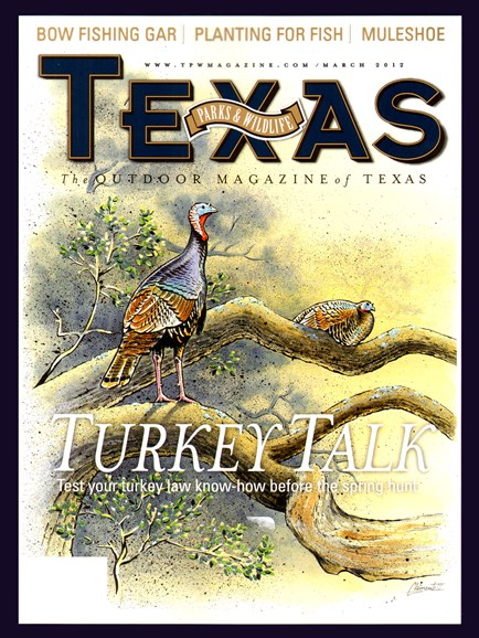 Texas Parks & Wildlife Cover - 3/1/2012