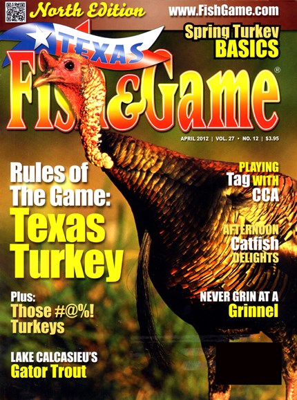 Texas Fish & Game Cover - 4/1/2012