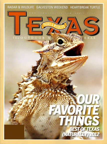 Texas Parks & Wildlife Cover - 4/1/2012