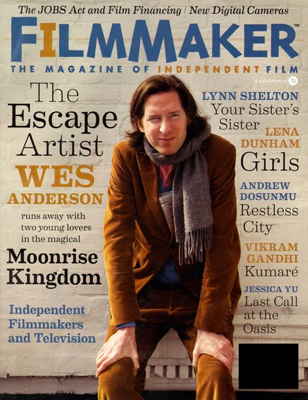 Filmmaker: The Magazine Of Independent Film Cover - 4/1/2012