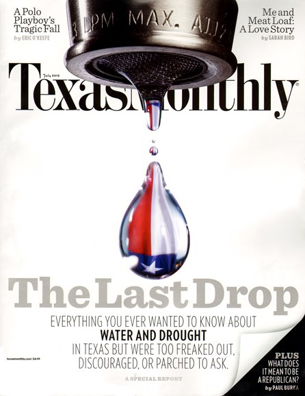 Texas Monthly Cover - 7/1/2012