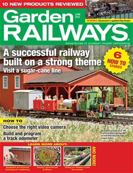 Garden Railways Cover - 6/1/2012