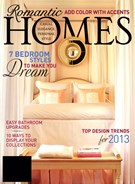 Romantic Homes Magazine 1/1/2013