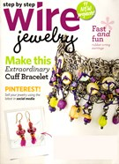 Step By Step Wire Jewelry Magazine 2/1/2013