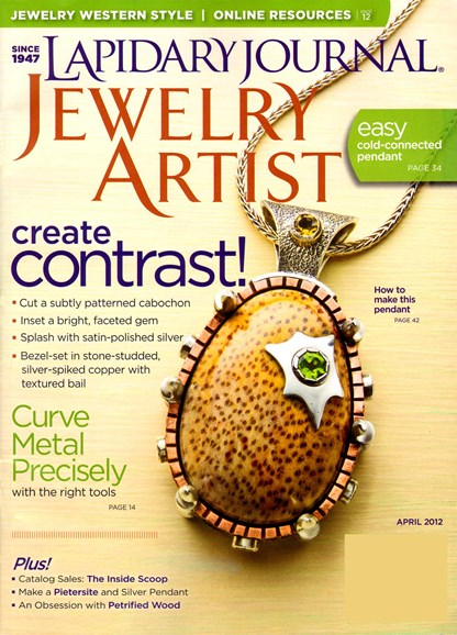 Lapidary Journal Jewelry Artist Cover - 4/1/2012