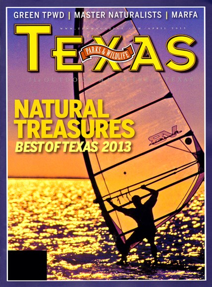 Texas Parks & Wildlife Cover - 4/1/2013