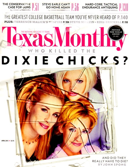 Texas Monthly Cover - 4/1/2013