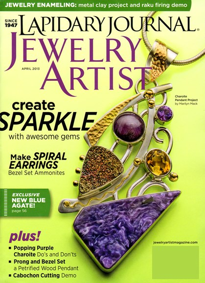 Lapidary Journal Jewelry Artist Cover - 4/1/2013