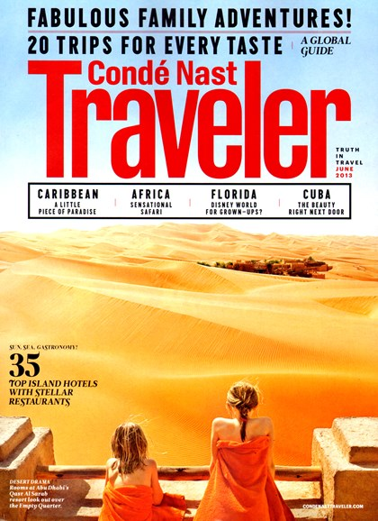 Condé Nast Traveler Cover - 6/1/2013
