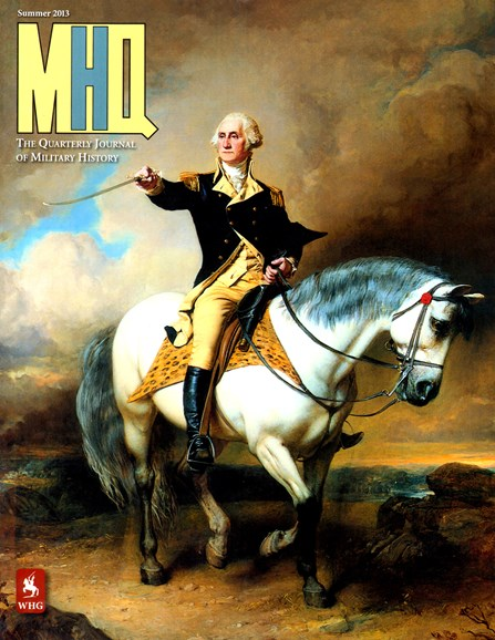 MHQ: Military History Quarterly Cover - 6/1/2013