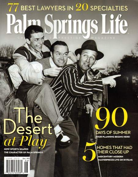 Palm Springs Life Cover - 6/1/2013