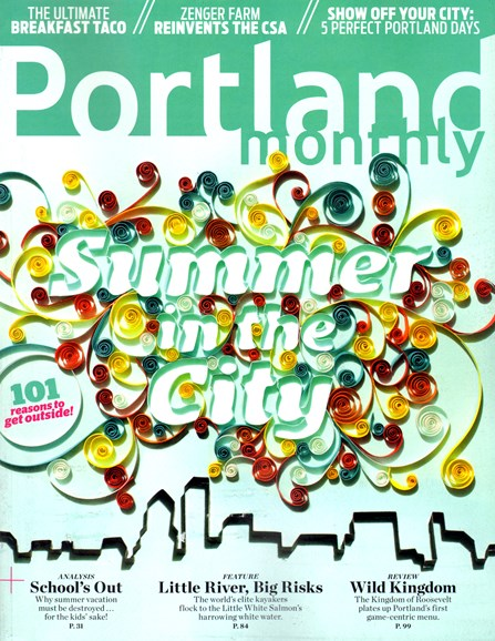 Portland Monthly Cover - 6/1/2013