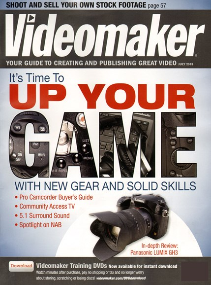 Videomaker Cover - 7/1/2013