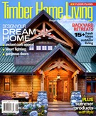 Timber Home Living Magazine 8/1/2013