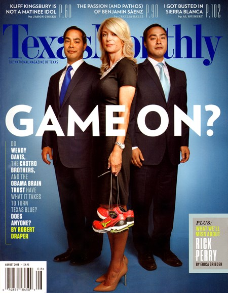Texas Monthly Cover - 8/1/2013
