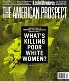 The American Prospect Magazine 7/1/2013