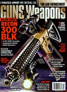 Guns & Weapons For Law Enforcement Magazine 10/1/2013
