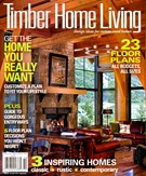 Timber Home Living Magazine 10/1/2013