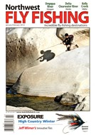 Northwest Fly Fishing Magazine 1/1/2014