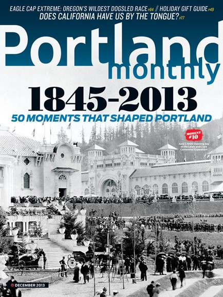 Portland Monthly Cover - 12/1/2013