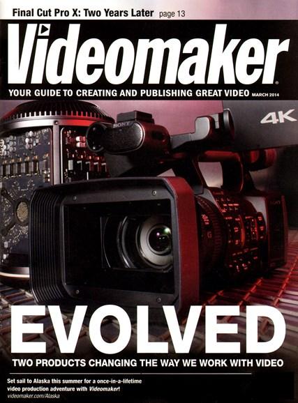 Videomaker Cover - 3/1/2014