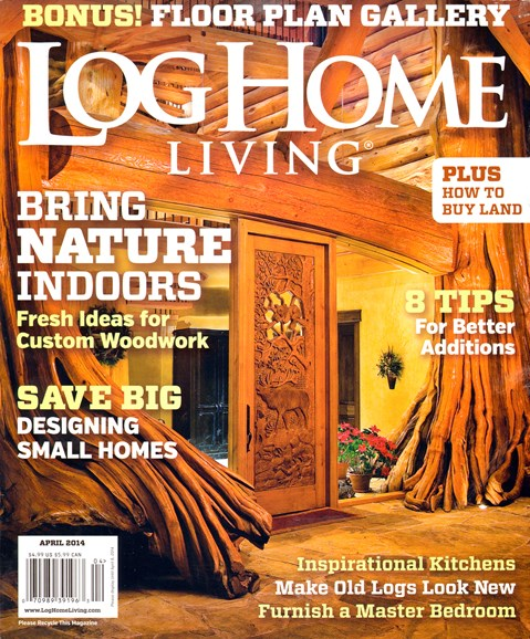 Log and Timber Home Living Cover - 4/1/2014