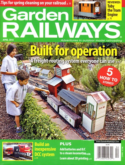 Garden Railways Cover - 4/1/2014
