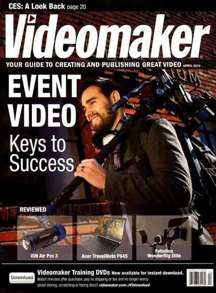 Videomaker Cover - 4/1/2014
