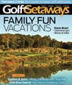 Golf Getaways Magazine | 2/1/2014 Cover