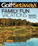Golf Getaways Magazine 2/1/2014