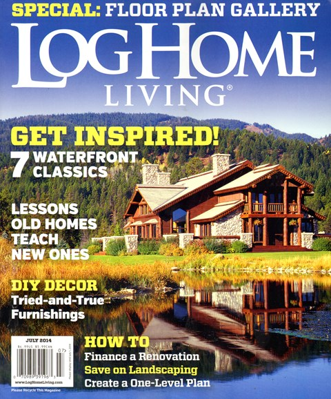 Log Home Living Cover - 7/1/2014