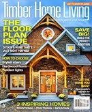 Timber Home Living Magazine 10/1/2014