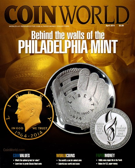 Coin World Monthly Cover - 4/1/2014