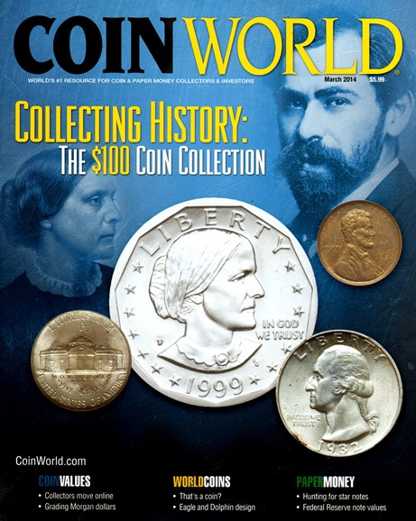 Coin World Monthly Cover - 3/1/2014