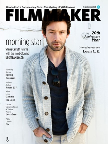 Filmmaker: The Magazine Of Independent Film Cover - 1/1/2013
