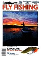 Southwest Fly Fishing Magazine 11/1/2014