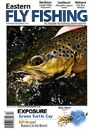 Eastern Fly Fishing Magazine 11/1/2014