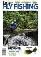 Eastern Fly Fishing Magazine 3/1/2015