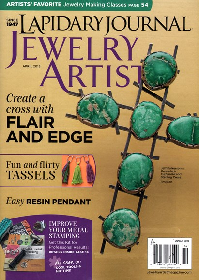 Lapidary Journal Jewelry Artist Cover - 4/1/2015